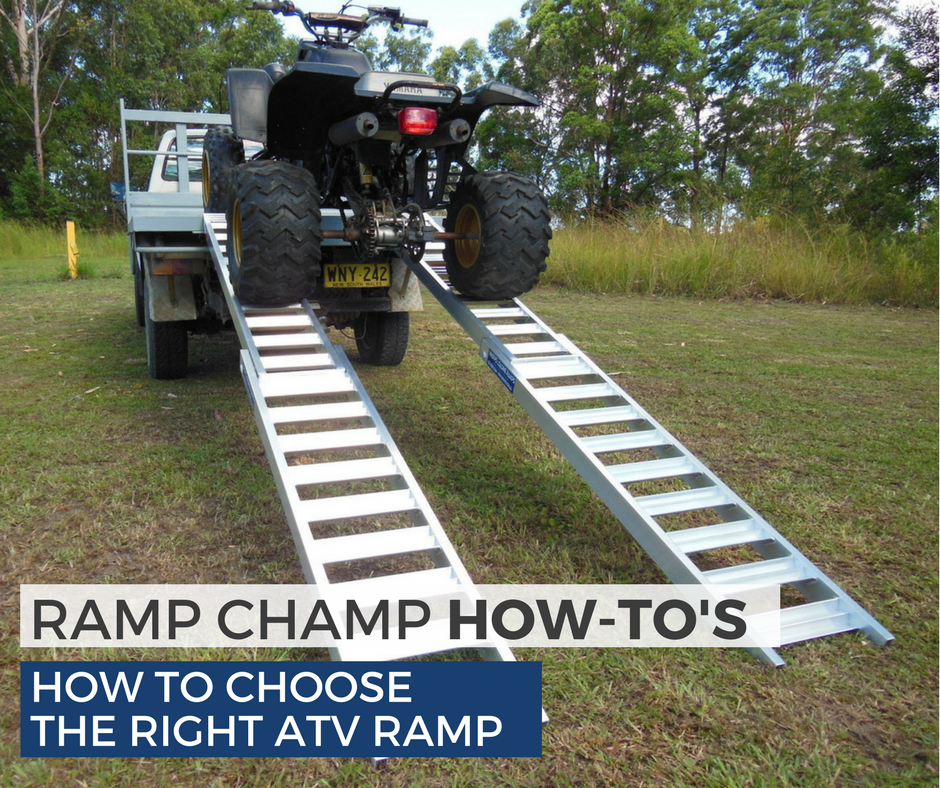 how to choose the right atv ramp