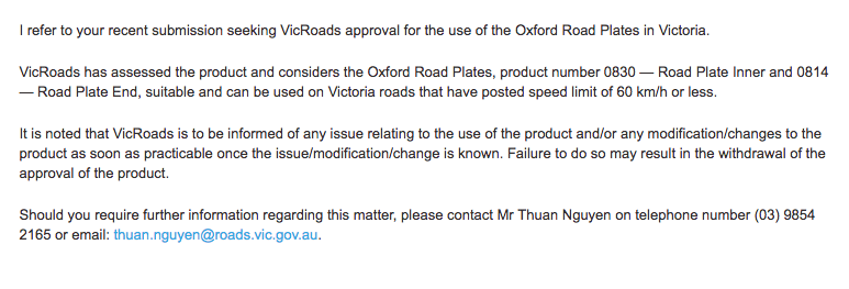 Vicroads approval to use Oxford Plastics Road Plates on  on Victoria roads that have posted speed limit of 60 km/h or less.