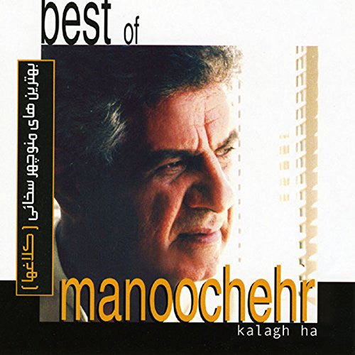 Best of Manouchehr - Kalagha