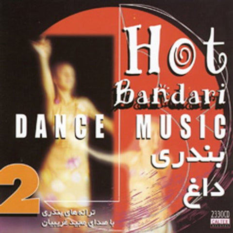 Bandari Dagh (Hot Bandari Dance Music) Vol 2 - Vocal