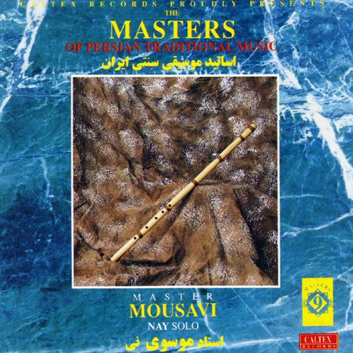 Masters of Persian Traditional Music - Nay Solo