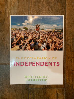The Declaration of Independents (Autographed Copy + Digital Copy)