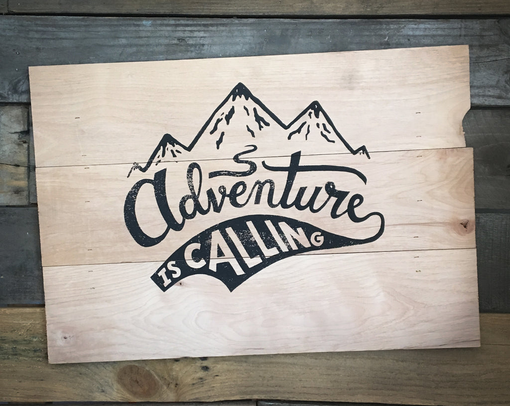Adventure is Calling Sign