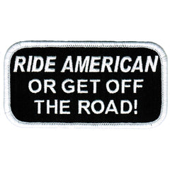 Ride American Or Get Off The Road