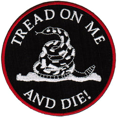 Tread On Me And Die