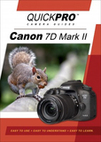Canon 7D Mark II Instructional Camera Guide By QuickPro