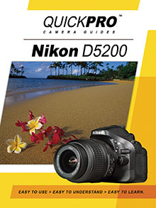 Nikon D5200 Guide By QuickPro