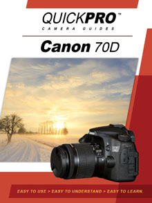 Canon 70D Instructional Camera Guide By QuickPro