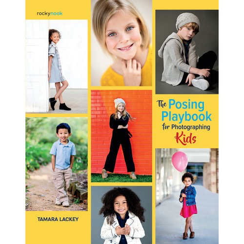 Rocky Nook Book: The Posing Playbook for Photographing Kids