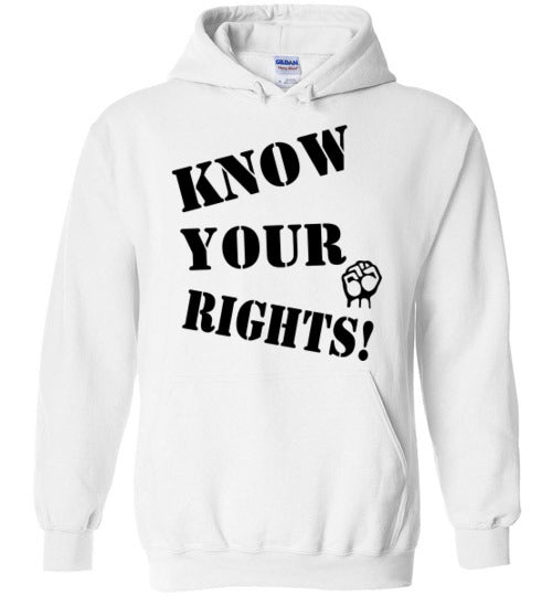 Know Your Rights Hoodie - Fist