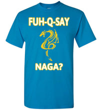 Load image into Gallery viewer, FUH-Q-SAY NAGA Tee - Gold & White