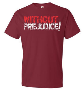 Without Prejudice Red & White