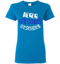 Load image into Gallery viewer, Women's All Rights Reserved Tee - Blue