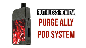 Product Review: PURGE Ally Pod System