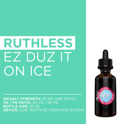 Ruthless Vapor Ez Duz It On Ice Nicotine Salt