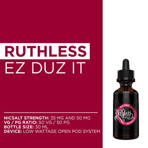 Ruthless Vapor Ez Duz It Nicotine Salts