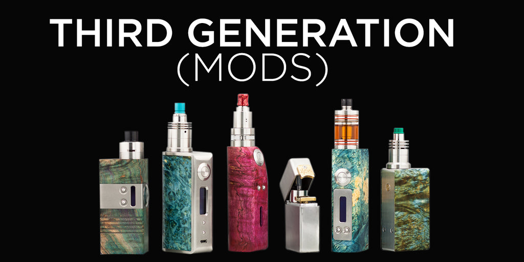 Third Generation Vaping Devices: Mods