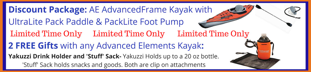 Advanced Elements AdvancedFrame Inflatable Kayak Bonus Offer and Free Gifts. Advanced Elements AdvancedFrame Kayak Discount packages include a pump and paddle.  All Advanced Elements Inflatable Kayaks come with 2 Free Gifts!