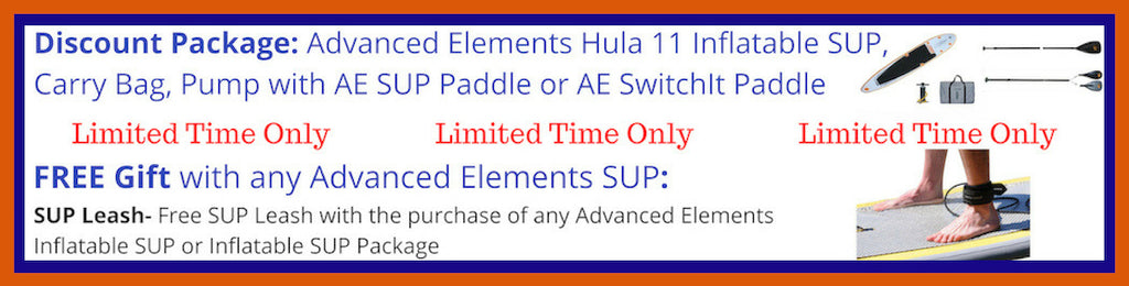 Advanced Elements Hula 11 Inflatable SUP Discount Packages, Paddle Packages, and Free Gift