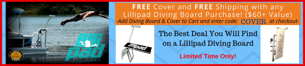Lillipad Diving Board for Boat Promotion. Free Cover for Lillipad Pontoon Diving Board