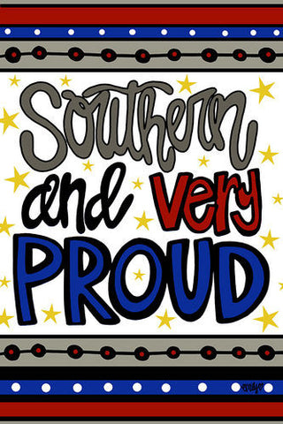Southern and Very Proud Garden Flag-Magnolia Lane