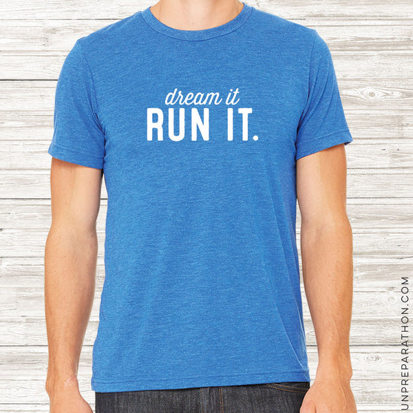 Dream It. Run It.