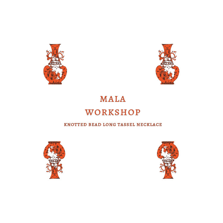 Workshop: Mala Making & Meditation