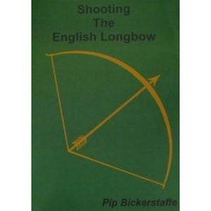 Shooting the English Longbow Book
