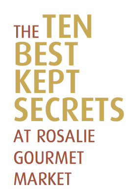 Rosalie Gourmet Market - Blog - Recipe - 10 Best Secrets