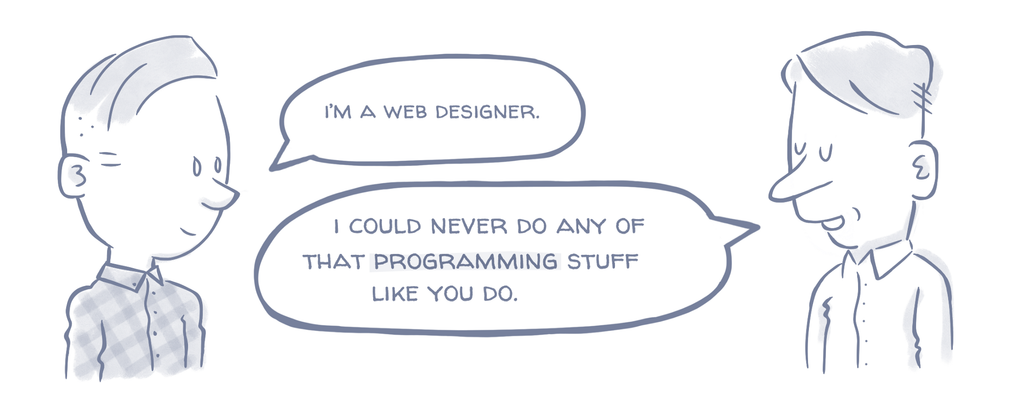 "What your relatives actually think when you say ""Web Designer"""