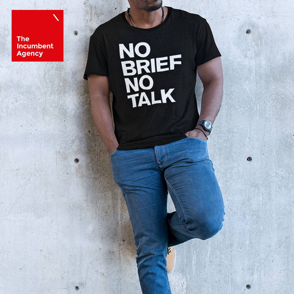 No Brief No Talk T-shirt