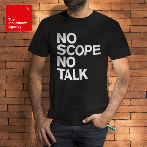 No Scope No Talk T-shirt