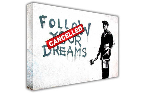 Banksy Wall Graffiti Follow Your Dreams Cancelled on Framed Canvas Wall Art Prints Room Deco Poster Photo Landscape Pictures Home Decoration Artwork-3D