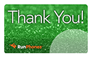 RunPhones Gift Card Thank You