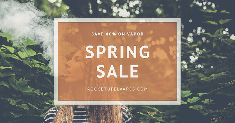 Spring Vapor Sale Starts Today