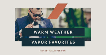 Longing for warmer weather? Top summer vape blends to the rescue!