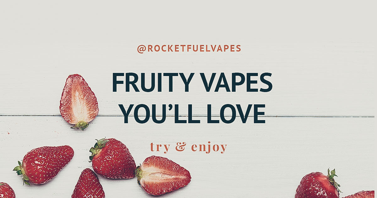 Best-Selling Fruity Vapor Flavors You'll Love | Vaping Banner