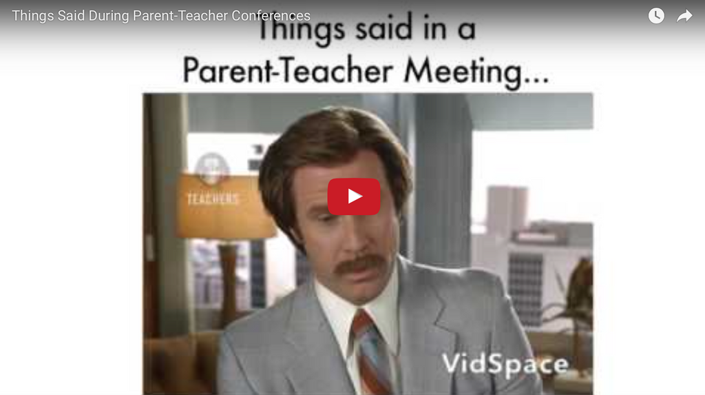 Things Said During Parent-Teacher Conferences