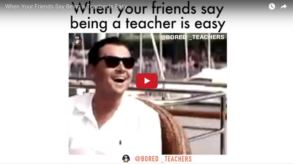 When Your Friends Say Being a Teacher Is Easy