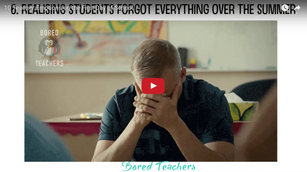 10 Teacher Emotions on the First Day of School