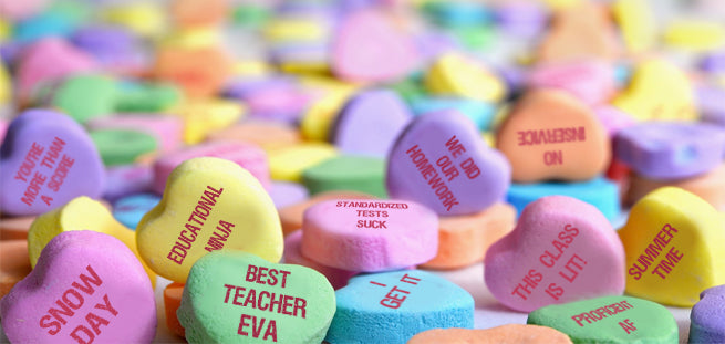 15 Candy Hearts All Teachers Need This Valentine's Day