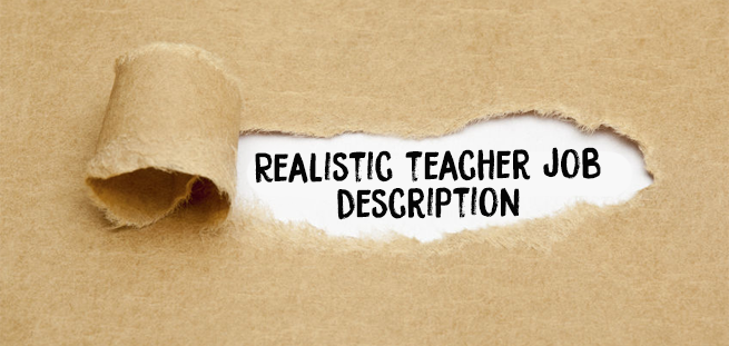 If They Told the Truth On All Classroom Teacher Job Descriptions