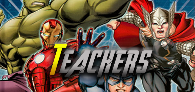 The Life of a Teacher: As Told By The Avengers