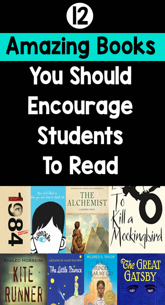 12 Amazing Books You Should Encourage Students To Read