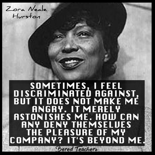 Black History Month Quotes- Zora Neale Hurston - Bored Teachers