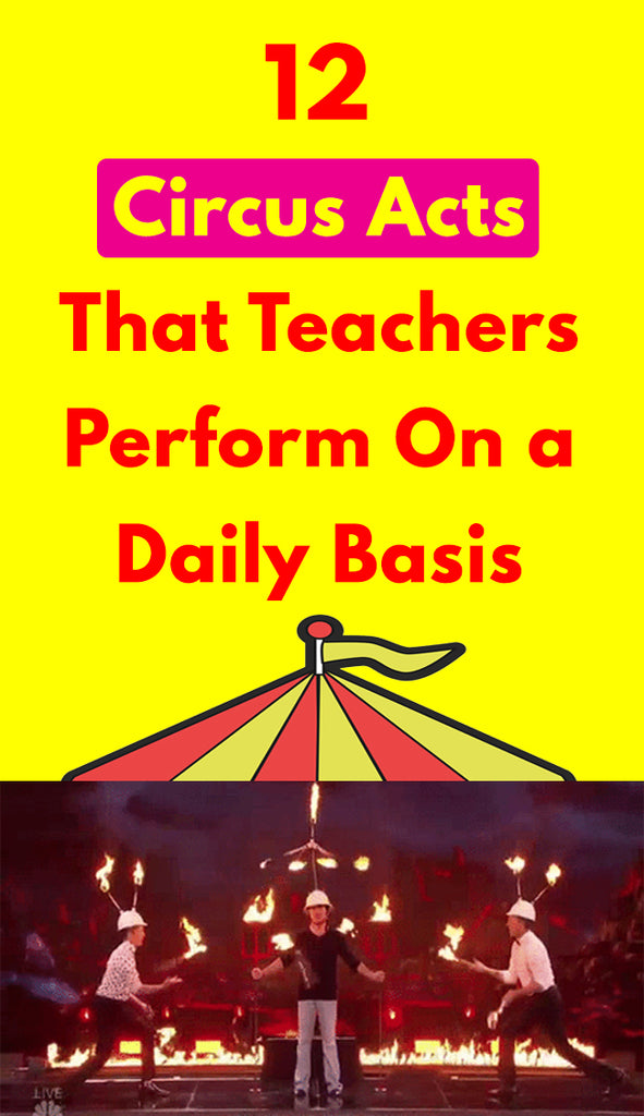 Circus Acts Teachers perform_feature image_Bored Teachers