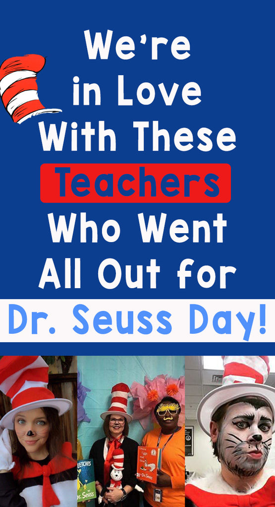 We're in Love With These Teachers Who Went All Out for Dr. Seuss Day!_Pinterest_Bored Teachers