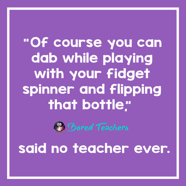 Said No Teacher Ever3_Bored Teachers