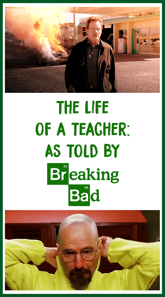 Teacher Life Breaking Bad_feature image_Bored Teachers