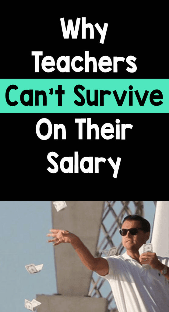 Why Teachers Can't Survive On Their Salary_Bored Teachers